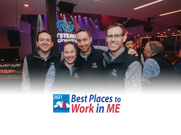 Systems Engineering Named One of Maine's Best Places to Work in 2021